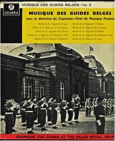 Musique Des Guides Belges - Changing The Guard At The Palais