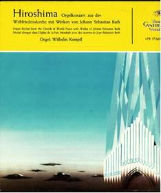 Hiroshima. Orgelkonzert aus der Weltfriedenskirche mit Werken von