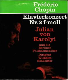 Frederic Chopin - Klavierkonzert Nr. 2 f-moll - Julian von Karol