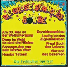 Die fröhlichen Spritzer : Die grosse Stimmungsbombe
