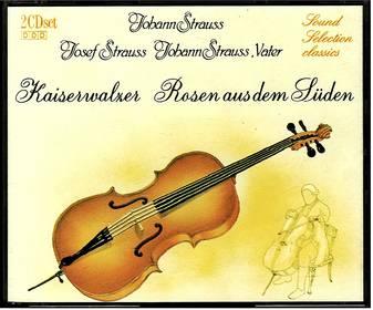 Johann Strauss : Kaiserwalzer - Rosen aus dem Süden