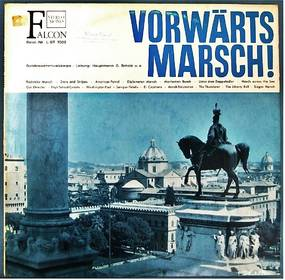 Vorwärts-Marsch ( Weltbekannte Märsche ) - Bundeswehrmusikkorps