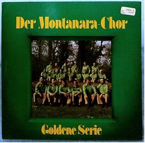 Montanara Chor – Goldene Serie - Nr. 66 821 0 von Telefunken