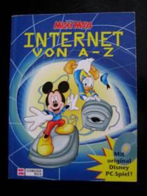Micky Maus - Internet von A-Z (inkl. CD-Rom PC-Spiel)