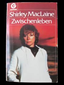 Shirley MacLaine - Zwischenleben