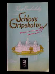 Kurt Tucholsky - Schloss Gripsholm