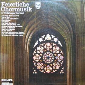 Feierliche Chormusik (3. Wolfsburger Konzert)