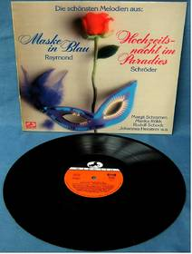 Melodien aus : Maske in Blau - Hochzeitsnacht im Paradies
