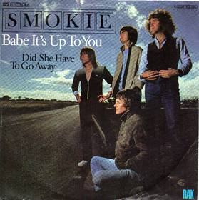 Babe It's Up To You - Smokie