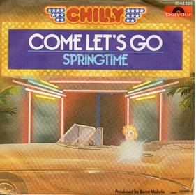Come Let's Go - Chilly