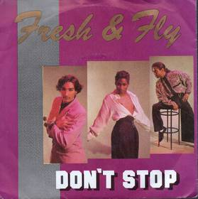 Fresh & Fly - Don't Stop (Radio Mix)