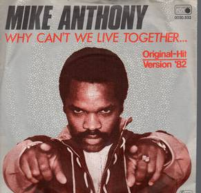 Mike Anthony - Why Can't We Live Together...