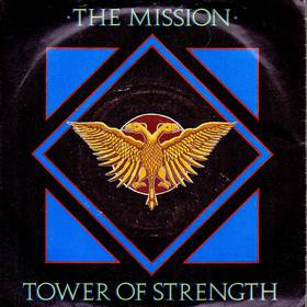 The Mission - Tower Of Strength