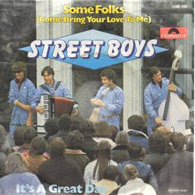 Street Boys - Some Folks (Come Bring Your Love To Me)