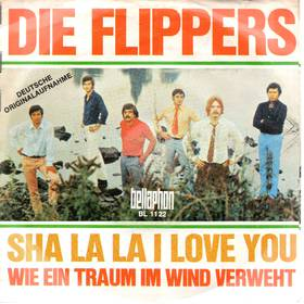 Die Flippers - Sha La La I Love You