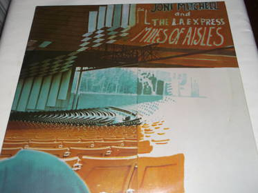 Joni Mitchell and The L.A. Express - Miles of Aisles - 2 LP
