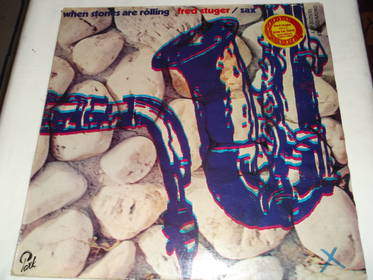 Fred Stuger /sax - when stones are rolling