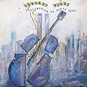 Gerardo Nuñez - Flamencos En Nueva York - Vinyl
