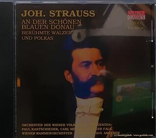Johann Strauss - An der schönen blauen Donau - CD
