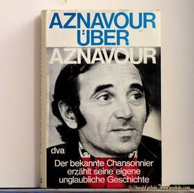 Charles Aznavour - Aznavour über Aznavour