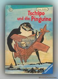 Franz Hohler - Tschipo und die Pinguine