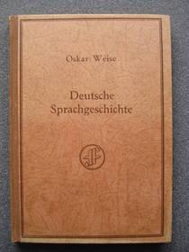 Deutsche Sprachgeschichte, Oskar Weise, 1925