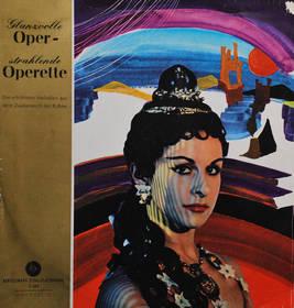 Glanzvolle Oper - strahlende Operette - Die schönsten Melodien au