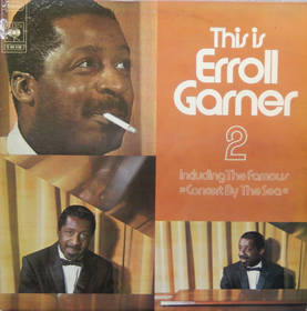 This is Errol Garner 2 - Including the famous 'Concert By The Sea