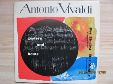 Antonio Vivaldi - Gestern Und Heute - Der Herbst & Der Winter