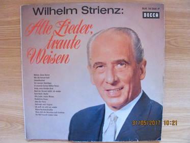 Wilhelm Strienz - Alte Lieder, traute Weisen