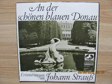 An Der Schönen Blauen Donau  - Erinnerungen an Johann Strauß
