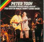 Peter Tosh – (You Gotta Walk) Don't Look Back