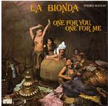 La Bionda ‎– One For You, One For Me