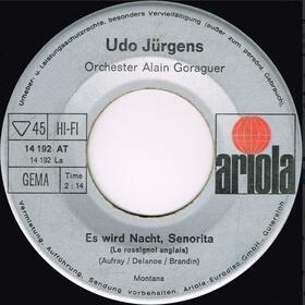 Udo Jürgens – Es Wird Nacht, Senorita (Le Rossignol Anglais) /