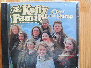 The Kelly Family – Over The Hump