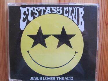 Ecstasy Club – Jesus Loves The Acid