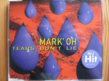 Mark' Oh – Tears Don't Lie