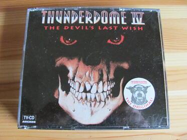 Thunderdome IV (The Devil's Last Wish)