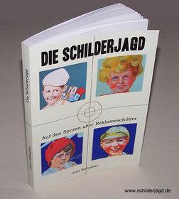 Das Buch Die Schilderjagd zum Blog www.schilderjagd.de