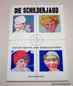 Das Buch zum Blog www.schilderjagd.de
