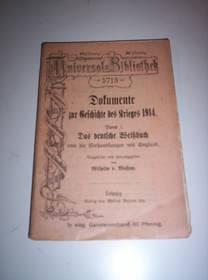 Dokumente zur Geschichte des Krieges 1914
