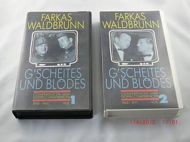 Farkas/Waldbrunn: G'scheites und Blödes