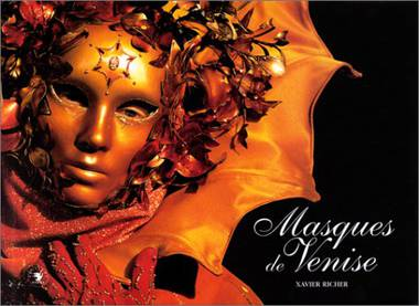 Xavier Richer: Masques de Venise; Bildband mit unzähligen Fotogra