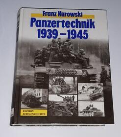Panzertechnik 1939-1945  Franz Kurowski