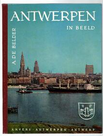 Antwerpen in Beeld - De Belder A. - im Bild  - 5 Sprachig