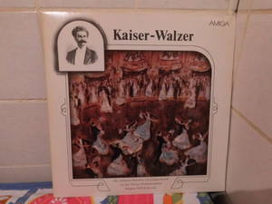 Kaiser - Walzer - Die schönsten Melodien von Johann Strauß
