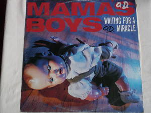 Mama's Boys - Waiting For A Miracle