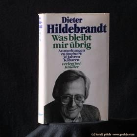 Dieter Hildebrandt - Was Bleibt Mir übrig?