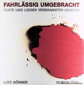 Lutz Görner - Fahrlässig umgebracht - Vinyl