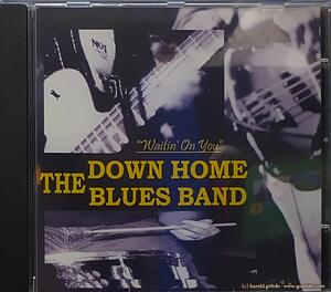 The Down Home Blues Band - Waitin' On You - CD
